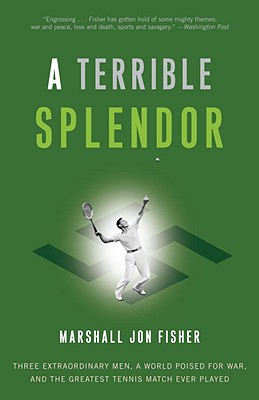 A Terrible Splendor By Fisher, Marshall Jon