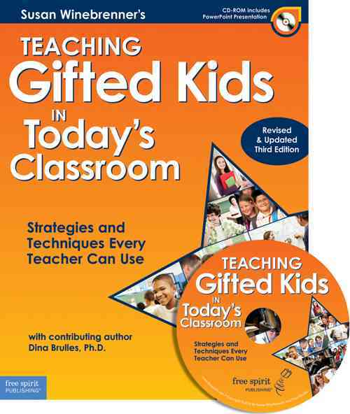Teaching Gifted Kids in Today's Classroom By Winebrenner, Susan/ Brulles, Dina